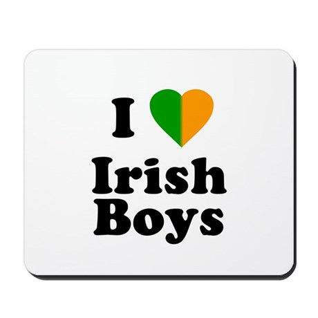 I Love Irish Boys Mousepad