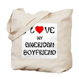 I Love My American Boyfriend Tote Bag
