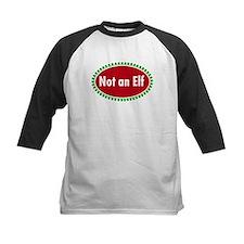 NOT AN ELF Tee