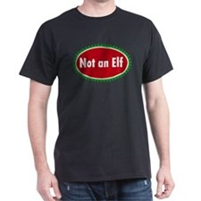 NOT AN ELF T-Shirt