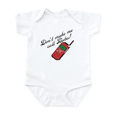 Don't Make Me Call Baba! Funny Infant Bodysuit