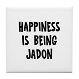 Happiness is being Jadon Tile Coaster