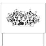Celand Family Dairy Yard Sign
