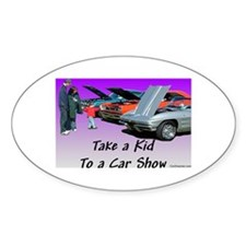 """Take a Kid To a Car Show"" Oval Decal"