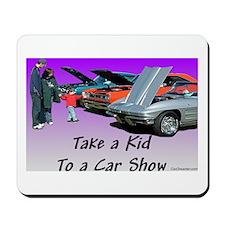 """""""Take a Kid To a Car Show"""" Mousepad"""