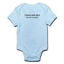 Burp and fart like daddy Infant Bodysuit