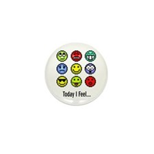 Today I Feel... Mini Button
