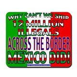 12 Million Illegals Mousepad