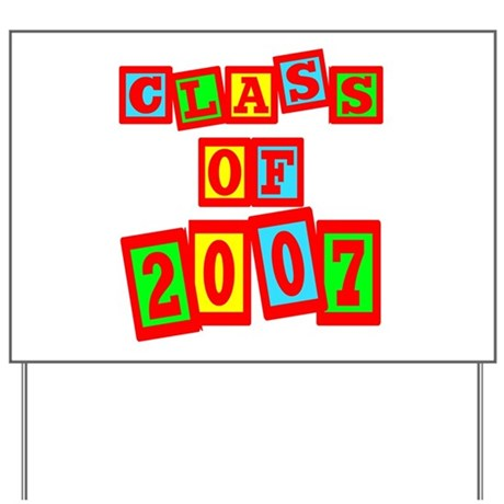 Class of 2007 Yard Sign