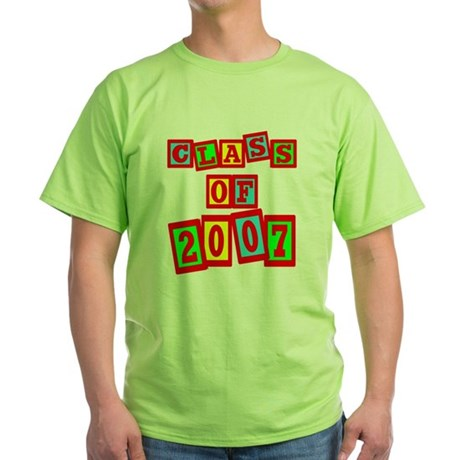 Class of 2007 Green T-Shirt