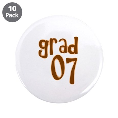 "Grad 07 3.5"" Button (10 pack)"