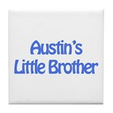 Austin's Little Brother Tile Coaster