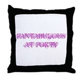Fantabulous At Forty Throw Pillow