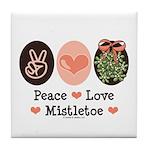 Peace Love Mistletoe Christmas Tile Coaster