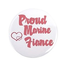 Proud Marine Fiance Button