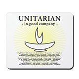 """Unitarian In Good Company"" Mousepad"