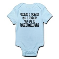 I Want To Be A Drummer Infant Bodysuit