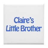 Claire's Little Brother Tile Coaster