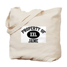 Property of Jaime Tote Bag