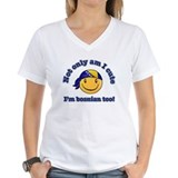 Not only am I cute I'm Bosnian too Shirt