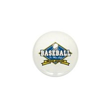 Baseball Is My Life Mini Button (10 pack)