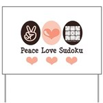 Peace Love Sudoku Yard Sign