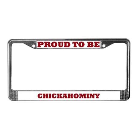 Proud to Be Chickahominy License Plate Frame
