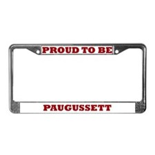 Proud to Be Paugussett License Plate Frame