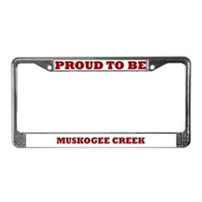 Proud to Be Muskogee Creek License Plate Frame