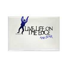 LIVE LIFE ON THE EDGE-AND SOAR Rectangle Magnet