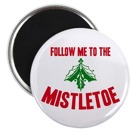 Follow Me To The Mistletoe Magnet