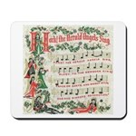 Hark! The Herald Angels Sing Mousepad