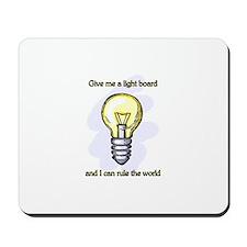 Give me a Light Board... Mousepad
