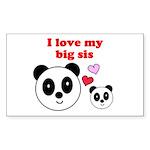I LOVE MY BIG SIS Rectangle Sticker