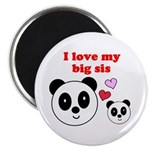 I LOVE MY BIG SIS Magnet