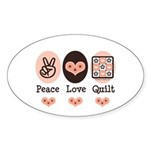 Peace Love Quilt Quilting Oval Sticker