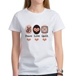 Peace Love Quilt Quilting Women's T-Shirt