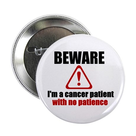 "Cancer Patient 2.25"" Button"