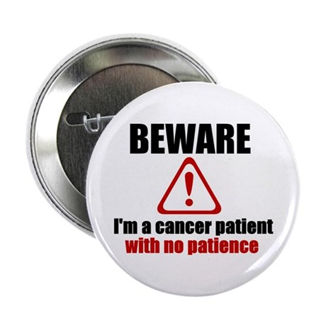 "Cancer Patient 2.25"" Button (10 pack)"