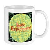 Live Expectantly Coffee Mug