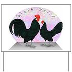 Black Dutch Chickens Yard Sign
