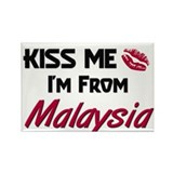 Kiss Me I'm from Malaysia Rectangle Magnet
