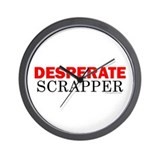 Desperate Scrapper Wall Clock