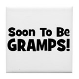 Soon To Be Gramps! Tile Coaster