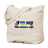 I love my Ukrainian wife Tote Bag