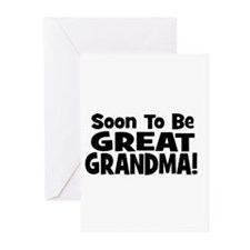 Soon To Be Great Grandma!  Greeting Cards (Pk of 1