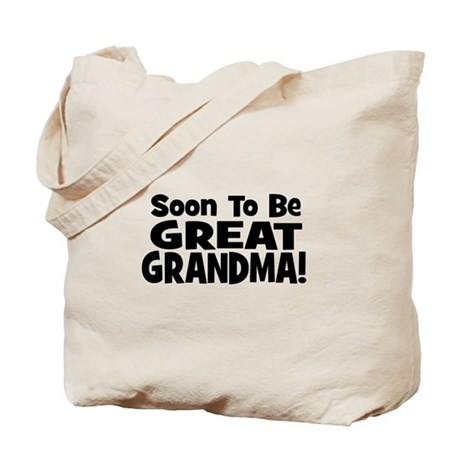 Soon To Be Great Grandma! Tote Bag