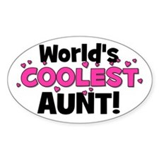 World's Coolest Aunt! Oval Decal