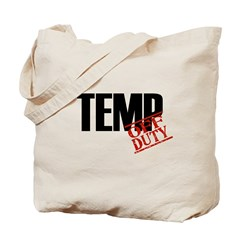 Off Duty Temp Tote Bag