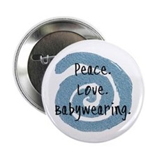 "Peace. Love. Babywearing. 2.25"" Button (10 pack)"